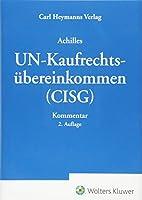 UN-Kaufrechtsuebereinkommen (CISG): Kommentar