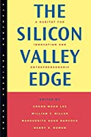 The Silicon Valley Edge: A Habitat for Innovation and Entrepreneurship