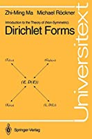 Introduction to the Theory of (Non-Symmetric) Dirichlet Forms (Universitext)