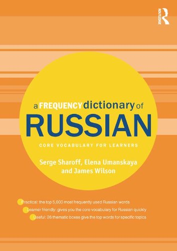 Download A Frequency Dictionary of Russian: core vocabulary for learners (Routledge Frequency Dictionaries) (English Edition) B00JIPYMDY