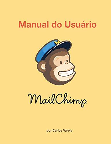 Manual do Usuário MailChimp (Portuguese Edition)