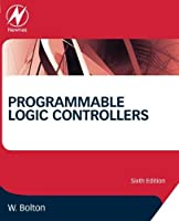 Programmable Logic Controllers, Sixth Edition by William Bolton(2015-03-17)