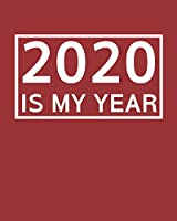 2020 Is My Year: 2020 Planner Weekly, Monthly And Daily   Jan 1, 2020 to Dec 31, 2020  Planner & calendar   New Year's resolution & Goal Setting For Each Week Of The Year - Inspirational 2020 Gifts For men, women, girls & kids