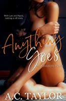 Anything Goes (A Standalone Novel)