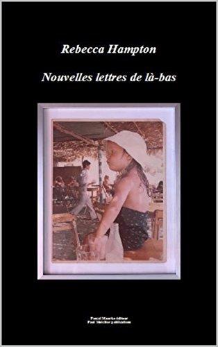Nouvelles lettres de là-bas (French Edition)