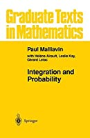 Integration and Probability (Graduate Texts in Mathematics)