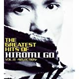 THE GREATEST HITS OF HIROMI GO .3~SELECTION