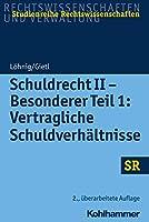 Schuldrecht II - Besonderer: Vertragliche Schuldverhaltnisse (Sr-studienreihe Rechtswissenschaften)