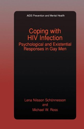 Coping with HIV Infection: Psychological and Existential Responses in Gay Men (Aids Prevention and Mental Health)