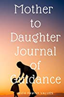 Mother to Daughter Journal of Guidance