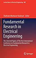 Fundamental Research in Electrical Engineering: The Selected Papers of The First International Conference on Fundamental Research in Electrical Engineering (Lecture Notes in Electrical Engineering)