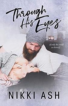 Through His Eyes by [Ash, Nikki]