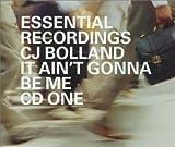 It Ain't Gonna Be Me Pt.1 by Bolland, Cj (1999-06-07) 【並行輸入品】