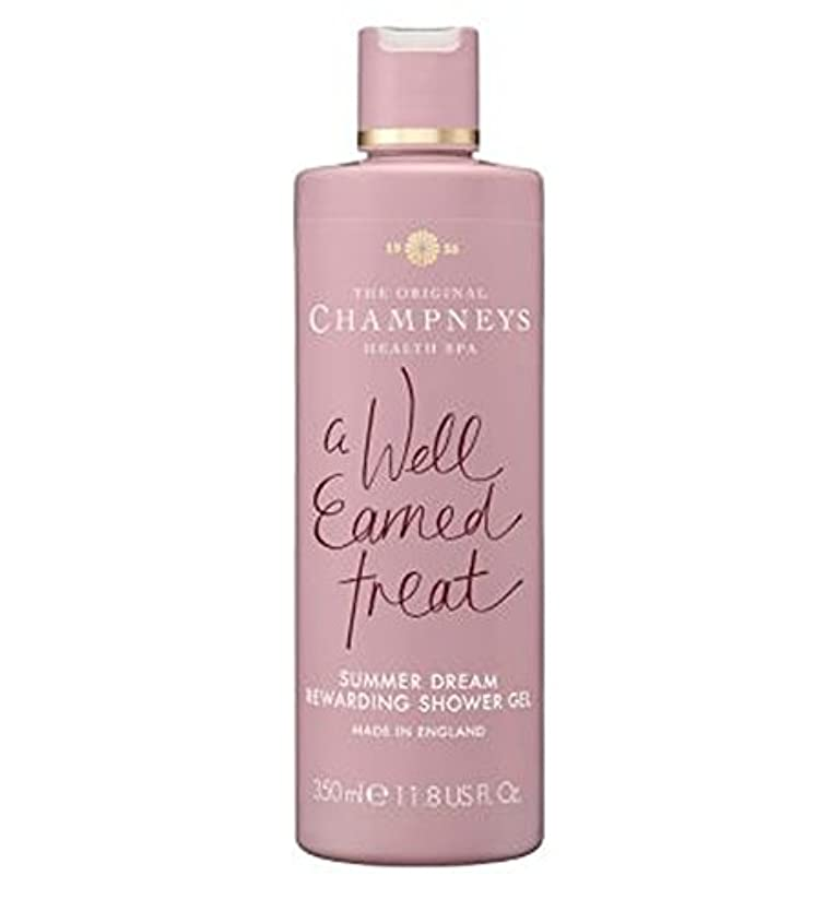 が欲しい真剣にに向かってChampneys Summer Dream Rewarding Shower Gel 350ml - チャンプニーズの夏の夢やりがいのシャワージェル350ミリリットル (Champneys) [並行輸入品]