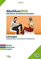 Abschluss 2020 - Hauptschulabschluss Klasse 10. Deutsch, Mathematik, Englisch. Nordrhein-Westfalen Loesungen