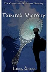 Tainted Victory (The Chronicles of Ethan Grimley) ペーパーバック