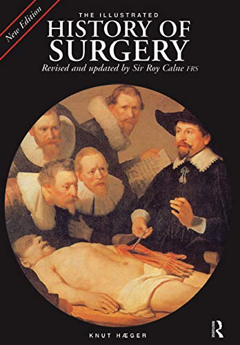 The Illustrated History of Surgery (English Edition)