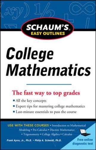 Download Schaum's Easy Outline of College Mathematics, Revised Edition (Schaum's Easy Outlines) 0071779760