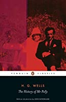 The History of Mr Polly (Penguin Classics) by H.G. Wells(2005-12-27)