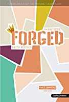 Forged, Leader Guide: Faith Refined