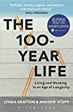 The 100-Year Life: Living and Working in an Age ...