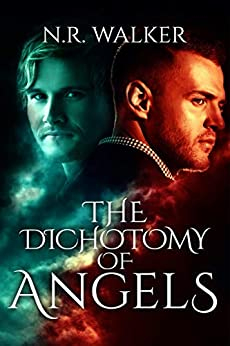 The Dichotomy of Angels by [Walker, N.R.]