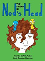 The Friend in Ned's Head