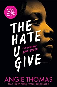 The Hate U Give: Angie Thomas
