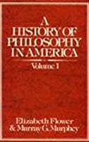 Hist Phil Amer Vol-1 (History of Philosophy in America)