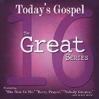 16 Great: Today's Gospel【CD】 [並行輸入品]