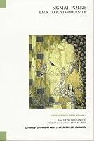 Sigmar Polke: Back To Postmodernity (Tate Liverpool Critical Forum)