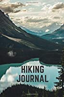 """Hiking Journal: Hiking Journal lined paper To Write In, Trail Log Book, Hiker's Journal, Hiking Journal, Hiking Log Book, Hiking Gifts, 6"""" x 9"""" Travel Size"""