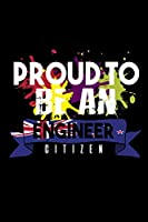 Proud to be an engineer citizen: Hangman Puzzles | Mini Game | Clever Kids | 110 Lined pages | 6 x 9 in | 15.24 x 22.86 cm | Single Player | Funny Great Gift