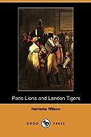 Paris Lions and London Tigers (Dodo Press)