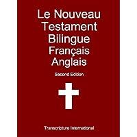 Le Nouveau Testament Bilingue Français Anglais (French Edition)