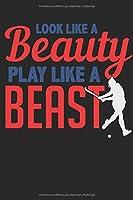 Field Hockey Notebook. Look like a beauty play like a beast: 6 x 9 dot grid. 120 pages. Notebook Sketchbook Journal