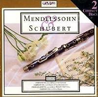 Mendelssohn & Schubert