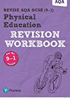 Revise AQA GCSE (9-1) Physical Education Revision Workbook: for the 9-1 exams (REVISE AQA GCSE PE 2016)