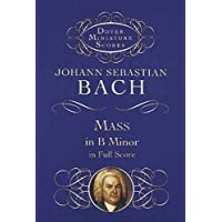 Mass in B Minor in Full Score (Dover Miniature Music Scores)