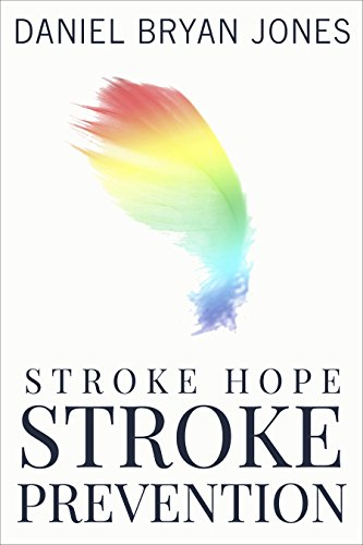 Download Stroke Hope Stroke Prevention (English Edition) B00OAYA138