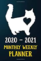 2020 2021 Monthly Weekly Planner: Himalayan Kitten Cat 2020 2021 Monthly Weekly Daily Planner Calendar Schedule Organizer Appointment Journal Notebook For Himalayan Cat Owners and Kitten Lovers