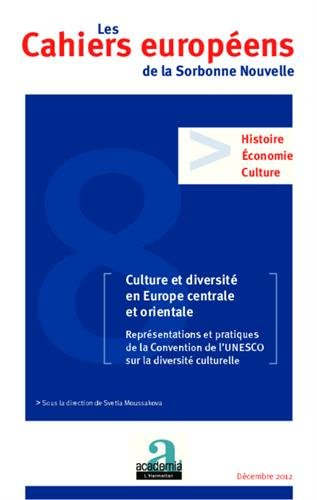 Culture et diversité en Europe centrale et orientale : Représentations et pratiques de la Convention de l'UNESCO sur la diversité culturelle
