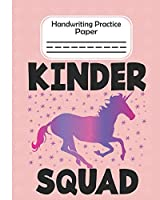 Kinder Squad - Handwriting Practice Paper: Pre-k And Kindergarten 1st ,2nd,3rd Grade Early Stage Of Handwriting Practice Doted Line Workbook Composition Notebook For Kids