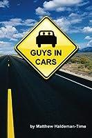Guys in Cars [並行輸入品]