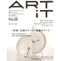 ART iT (アートイット) 2009年 04月号 [雑誌]