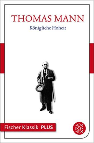 Download Königliche Hoheit: Text (Fischer Klassik Plus) (German Edition) B071K26MV9