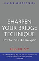 Sharpen Your Bridge Technique