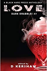 Love: An Dark Microfiction Anthology (Dark Drabbles) ハードカバー