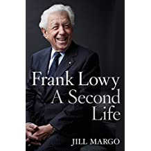 Frank Lowy: A Second Life