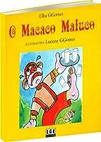 Macaco Maluco, O